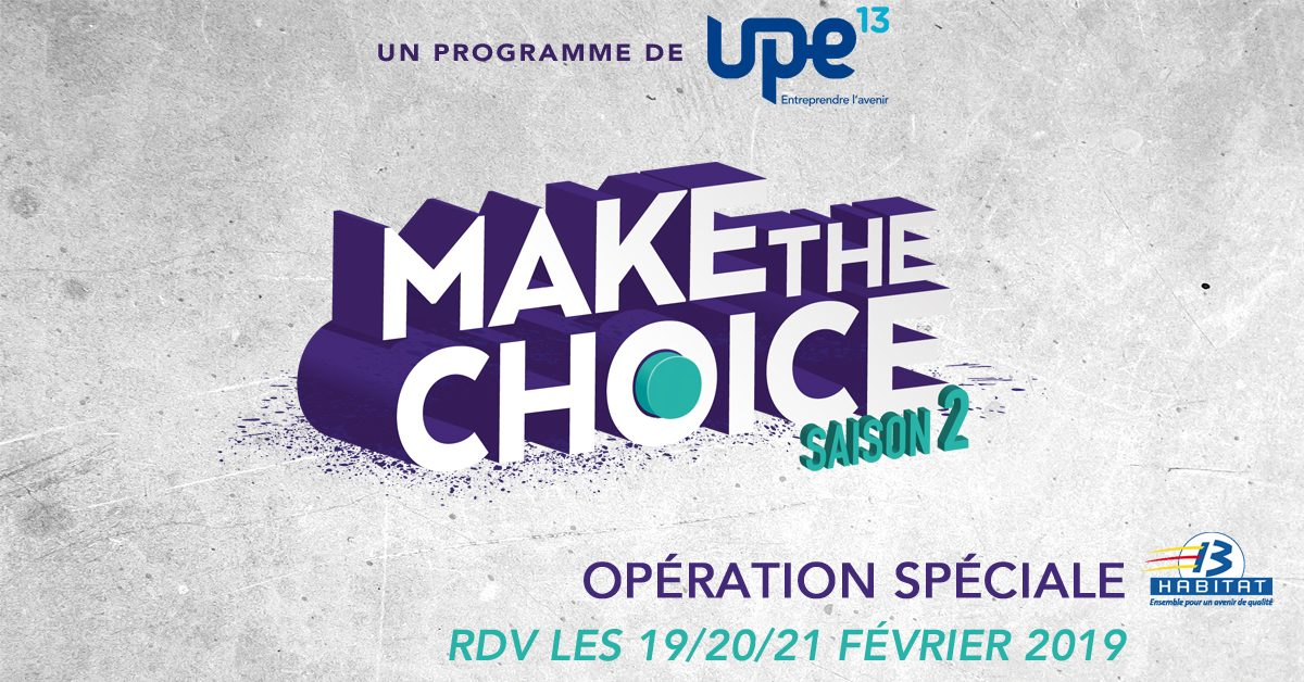 Tournée-casting « Make the Choice » les 19/20/21 février 2019